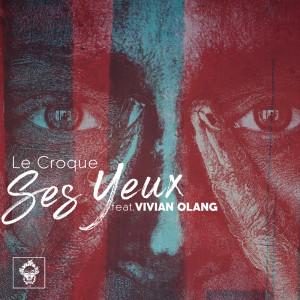 Album Ses Yeux from Le Croque