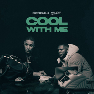 Album Cool With Me (feat. M1llionz) from M1LLIONZ