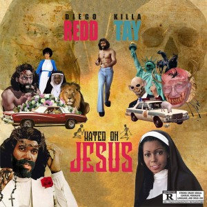 Album Hated on Jesus from Killa Tay