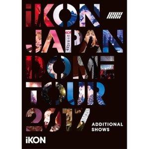 iKON的專輯iKON JAPAN DOME TOUR 2017 ADDITIONAL SHOWS