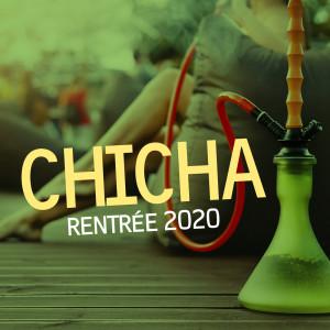 Album Chicha rentrée 2020 from Various Artists