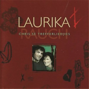 Album Chris Se Trefferliedjies from Laurika Rauch