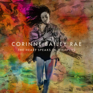 Album The Heart Speaks In Whispers from Corinne Bailey Rae