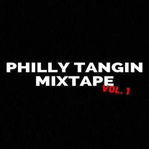 Album Dollarboyz Philly Tangin Mixtape, Vol. 1 from dj Shawny