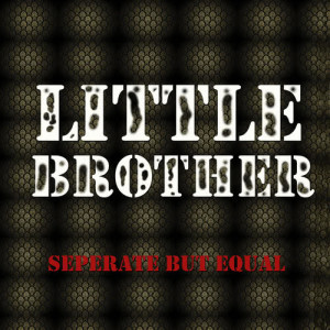 Album Little Brother Separate but Equal from Little Brother
