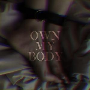 Own My Body dari Chyra