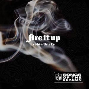 อัลบัม Fire It Up ศิลปิน Robin Thicke