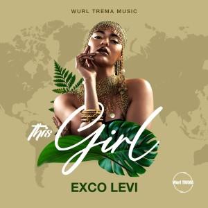 Album This Girl (Explicit) from Exco Levi