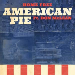 Album American Pie (feat. Don Mclean) from Home Free