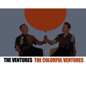 The Ventures的專輯The Colorful Ventures