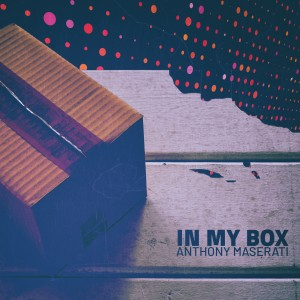 Album In My Box from Anthony Maserati