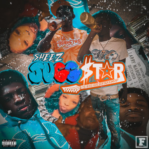 Album Juggstar (Explicit) from SHEEZ