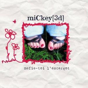 Mickey 3D的專輯Mefie-Toi L'escargot