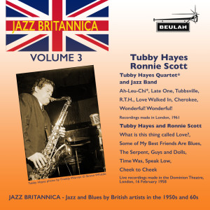 Album Jazz Britannica, Vol. 3: Tubby Hayes and Ronnie Scott from Tubby Hayes
