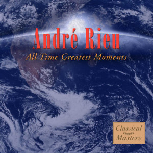 Album All-Time Greatest Moments from The André Rieu Strauss Orchestra