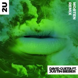David Guetta的專輯2U (feat. Justin Bieber) (MORTEN Remix)