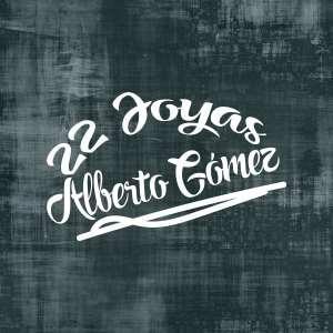 Album 22 Joyas from Alberto Gomez