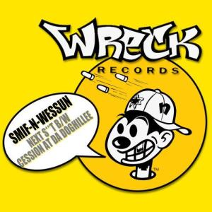 Album Next S**t b/w Cession At Da Doghillee from Smif-N-Wessun