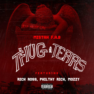 Listen to Thug Tears song with lyrics from Mistah F.A.B.