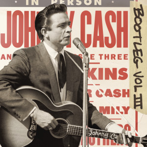 Bootleg 3: Live Around the World 2011 Johnny Cash