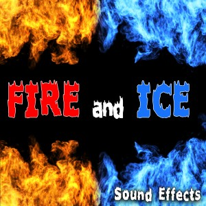 Sound Ideas的專輯Fire and Ice Sound Effects
