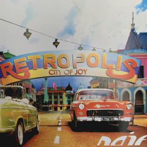 Retropolis - City Of Joy dari Naif