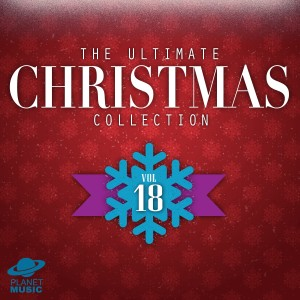 The Hit Co.的專輯The Ultimate Christmas Collection, Vol. 18