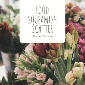 Album Food Squeamish Scatter from Daniel Thomas