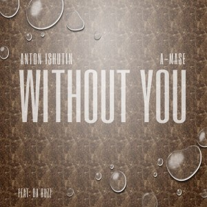 Album Without You from A-mase