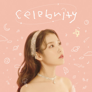 收聽IU的Celebrity歌詞歌曲