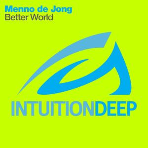 Menno De Jong的專輯Better World