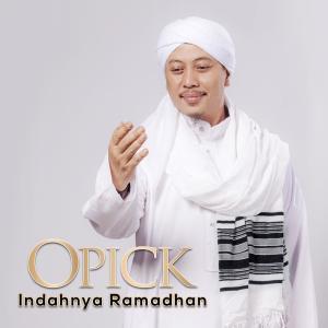 Indahnya Ramadhan - Single dari Opick