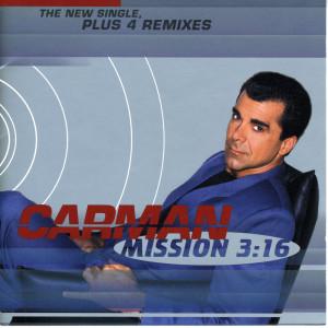 Mission 3:16 1997 Carman
