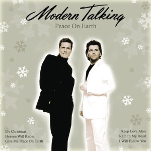 Modern Talking的專輯Peace On Earth (Winter In My Heart)
