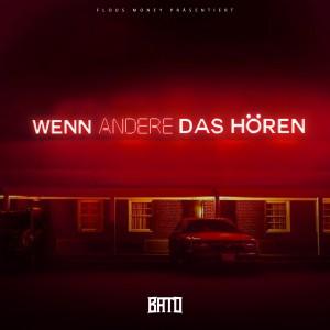 Album Wenn andere das hören from Bato