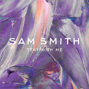Sam Smith的專輯Stay With Me
