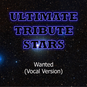 Ultimate Tribute Stars的專輯Hunter Hayes - Wanted (Vocal Version)