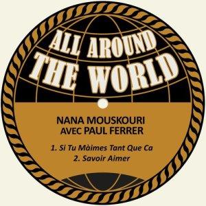 收聽Nana Mouskouri avec Paul Ferrer的Si Tu Màimes Tant Que Ca歌詞歌曲