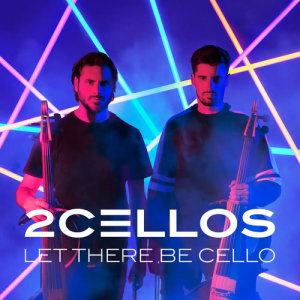 Album Let There Be Cello from 2CELLOS