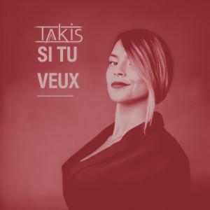 Album Si Tu Veux from Takis