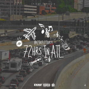 Album 72hrs in Atl from Mr2theP