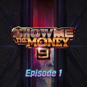 Show Me The Money的專輯Show Me the Money 9 Episode 1