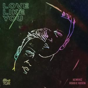Album Love Like You from Henrikz