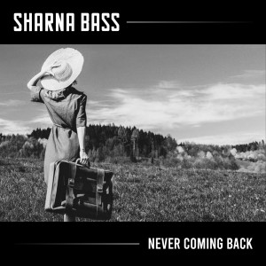 Album Never Coming Back (Explicit) from Sharna Bass