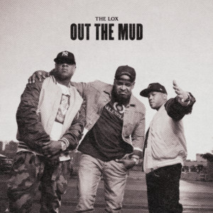 Album Out The Mud from The Lox