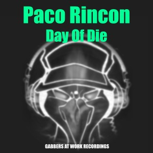 Album Day of Die (Explicit) from Paco Rincon