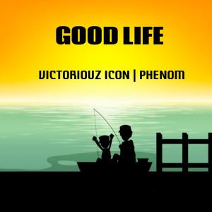 Album Good Life from Phenom