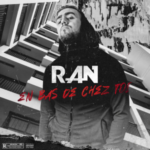 En bas de chez toi dari RAN (RAN)