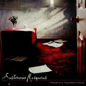 Album Temporary Psychotic State from Subterranean Masquerade