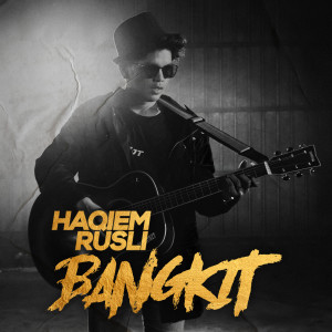 Album Bangkit from Haqiem Rusli